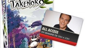 Bel RTL All Access Takenoko Julien Sturbois